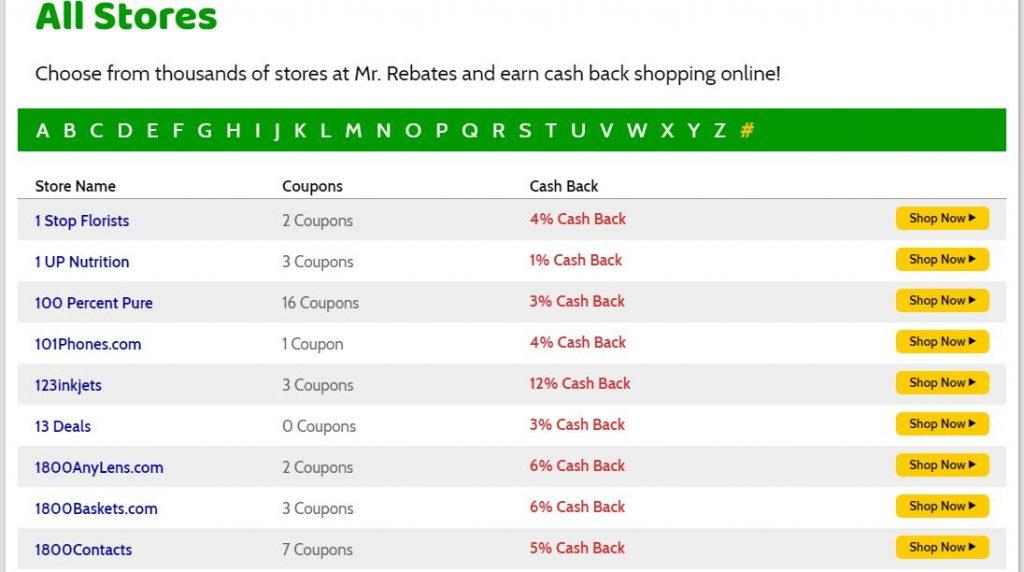 cash back at various stores on Mr. Rebates