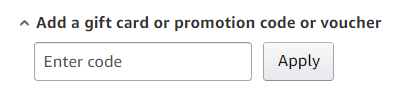 "Amazon ""add a gift card or promotion code or voucher"" field"