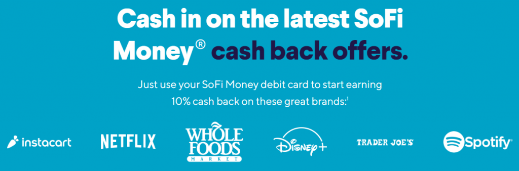 SoFi Money 10% cash back at grocery stores and streaming services banner