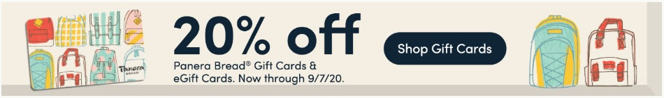 20% off Panera gift cards and eGift cards