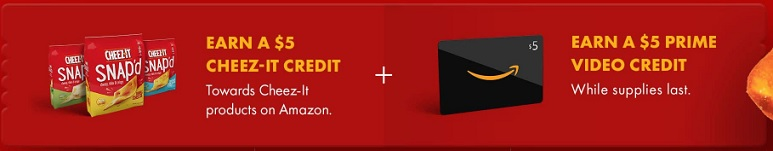 Earn a $5 Cheeze-It credit + Earn a $5 Prime Video credit