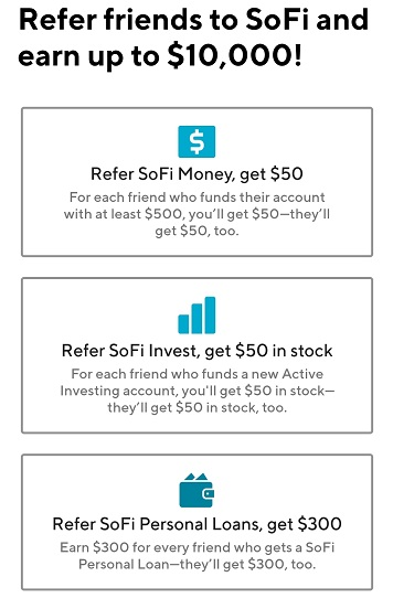 Refer friends to SoFi and earn up to $10,000