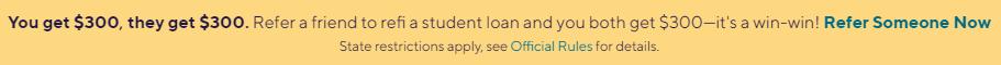 SoFi Student Loan Refi - Refer A Friend $300 bonus banner