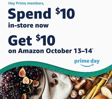 Amazon Prime member Whole Foods $10 deal