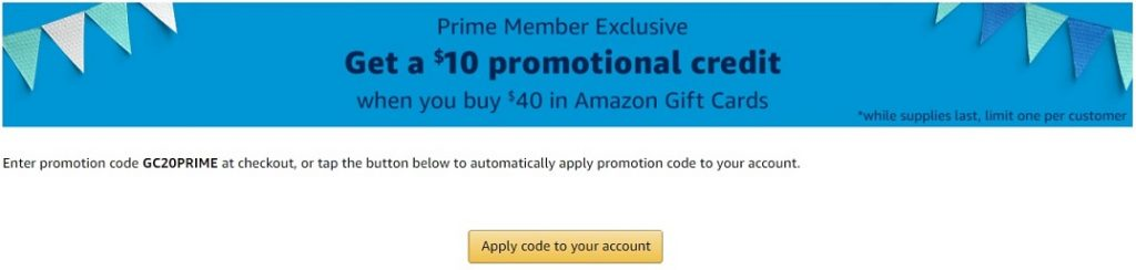 Promo Code GC20PRIME gives $10 Amazon credit when buying $40 Amazon gift card during Prime Day