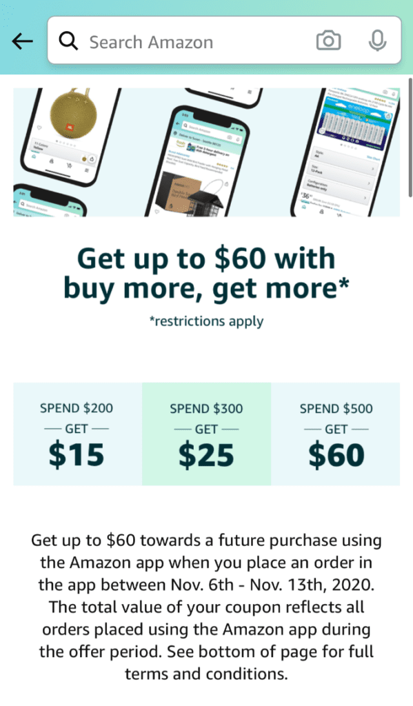"Amazon App - Get up to $60 with ""buy more, get more"" promotion landing page"