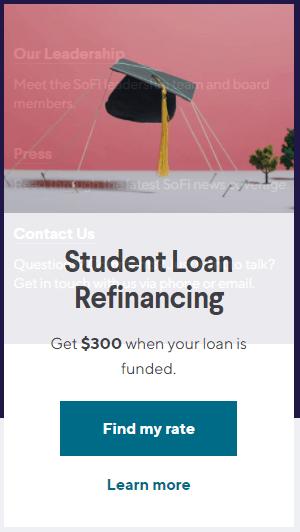 SoFi student loan refinancing $300 bonus
