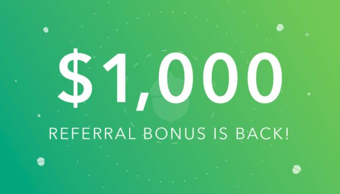 Acorns $1,000 referral bonus