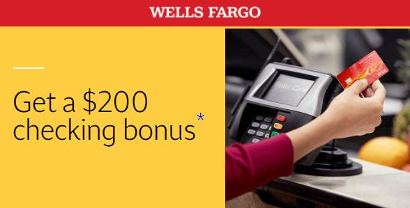 Wells Fargo $200 checking bonus offer